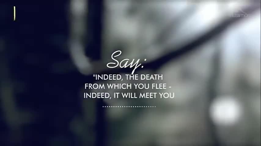 Смерть, через которой вам Убегаете, настигнет Вас! Коран, 02:8